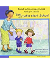 Tom and Sofia Start School in Polish and English (First Experiences)