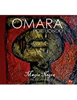 Magia Negra: The Beginning - Omara Portuondo