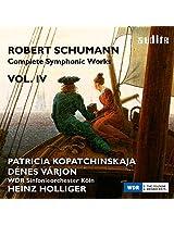 Schumann: Complete Symphonic Works Vol.4 (Violin Concerto, Piano Concerto)