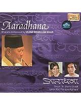 Aaradhana: Bhajans Composed by Ustad Bismillah Khan (Audio CD)