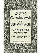 Crefydd, Cenedlgarwch A'r Wladwriaeth: John Penry (1563-1593) a Phiwritaniaeth Gynnar