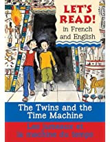 The Twins and the Time Machine/ Le Jumeaux Et La Machine Du Temps (Let's Read! Books)