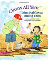 Clams All Year: Mga Kabibe sa Buong Taon : Babl Children's Books in Tagalog and English