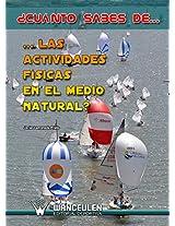 ¿Cuánto sabes de...las actividades físicas en el medio natural? (Spanish Edition)