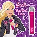Barbie Find Your Talent: Book with Microphone