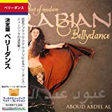 �x���[�_���X / ����� �x���[�_���X [��{��ѕt�A���] (Best of Modern Belly Dance - Aboud Abdel Al)Aboud Abdel Al�ɂ��