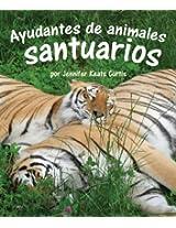 Ayudantes de animales: santuarios (Spanish Edition)
