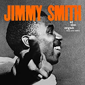The Incredible Jimmy Smith at the Organ Vol. 3