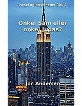 Onkel Sam eller onkel Judas?: Volume 2 (Israel og nasjonene)