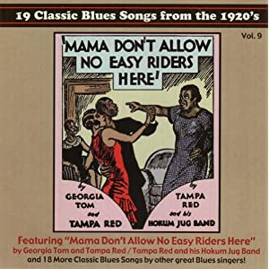 Mama Don't Allow No Easy Riders Here: Strutting The Dozens - Classic Piano Rags, Blues & Stomps, 1928-35
