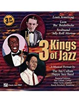 3 Kings of Jazz: Louis Armstrong, Bix Beiderbecke & Jelly Roll Morton