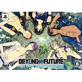BEYOND THE FUTURE - FIX THE TIME ARROWS -(�����)