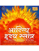 Aditya Hriday Stotra: Healing Mantras In Praise of The Sun God (Audio CD)