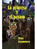 La princesa y el payaso (El aula de los detectives - La princesa y el payaso)