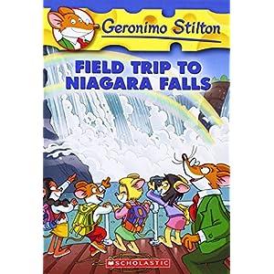 Field Trip to Niagara Falls: 24 (Geronimo Stilton)