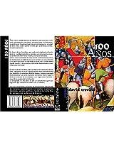 100 Años: Novela Histórica