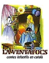 La Ventafocs (Contes infantils en català) (Catalan Edition)