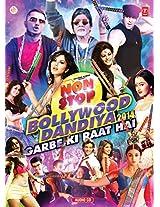 """Nonstop Bollywood Dandiya -2014 """"Garbe Ki Raat Hai"""""""