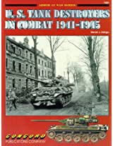 U.S.Tank Destroyers in Combat, 1941-1945 (Armor at War 7000)