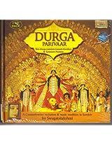 Durga Parivaar: Shiv/Durga/Lakshmi/Ganesh/Kartikya/Saraswati Mantras