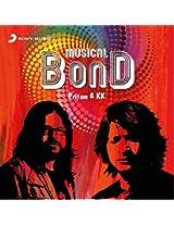 Musical Bond - Pritam  and KK