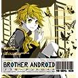 ブラザーアンドロイド-04.ケン- 岸尾だいすけ (CD2010)