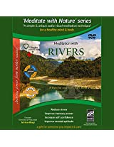 Meditation with nature Meditation and Relaxation with Rivers, DVD