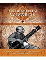 Instrumental Wizards - Vijayat Khan