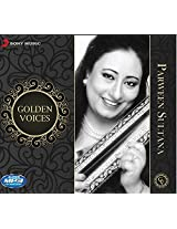 Golden Voices - Parveen Sultana