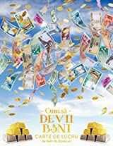 Cum S Devii Bani Carte de Lucru - How to Become Money Workbook Romanian