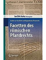 Facetten des römischen Pfandrechts: Studien zur Geschichte und Dogmatik des Privatrechts