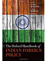 The Oxford Handbook of Indian Foreign Policy (Oxford Handbooks)