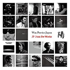 Wax Poetics Japan JP.Jazz Re-Works �z