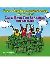 Divirtámonos Aprendiendo / Let s Have Fun Learning