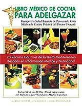 Libro Médico de Cocina para Adelgazar: Color Kindle Version in Spanish (Spanish Edition)