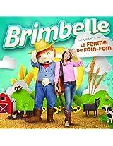 Brimbelle Chante La Ferme De Foin-Foin