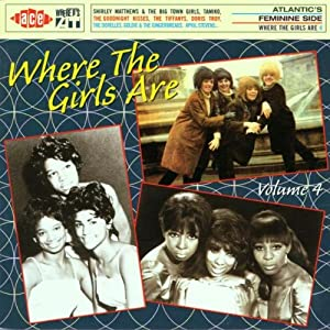 Where The Girls Are : Vol.4