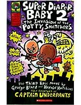Scholastic Captain Underpants Super Diaper Baby 02 The Invasion Of Potty Snatchers