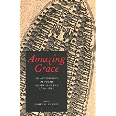 Amazing Grace: An Anthology of Poems About Slavery, 1660?1810: James G. Basker: 洋書