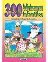 300 ADIVINANZAS INFANTILES (Adivinanzas y Chistes)
