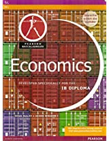 Pearson Baccalaureate Economics for the IB Diploma (Pearson International Baccalaureate Diploma: International Editions)