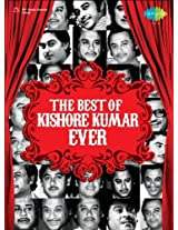 The Best of Kishore Kumar Ever