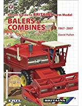 Pocket Guide to Britains Farm Model Balers & Combines 1967-2007