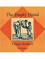 Empty Hand: A Karate Word Book