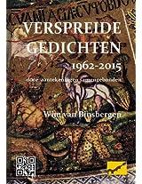 Verspreide Gedichten 1962-2015: Door Aantekeningen Samengebonden