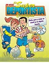 El Super Deportista Cientifico / Sports Science: Anota, gana y rompe un record en tu deporte favorito/ Note, gain and break the record of your favorite sport