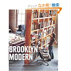 Brooklyn Modern: Architecture, Interiors &amp; Design