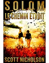 Le Chemin étroit (Solom t. 2) (French Edition)
