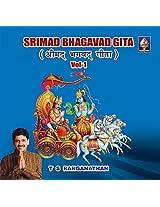 Srimad Bhagavad Geetha - Vol. 1