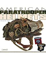 American Paratrooper Helmets: Mediterranean & European Theater of Operations